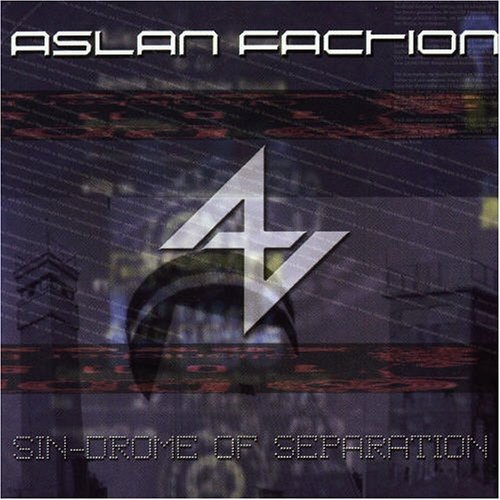 Aslan Faction - Sin-Drome Of Seperation