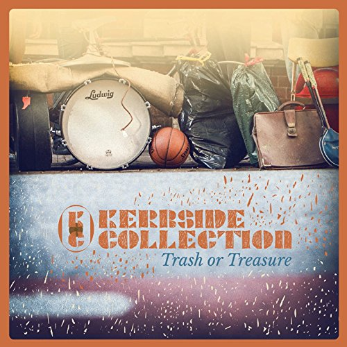 Kerbside Collection - Trash Or Treasure