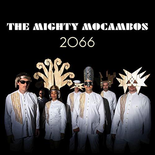 Mighty Mocambos , The - 2066
