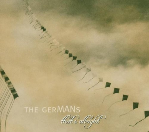 GerMANs , The - That's Allright