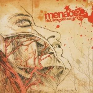Menace - Blut,Schweiss und Tränen
