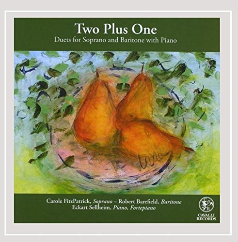 FitzPatrick / Barefield / Sellheim - Two Plus One - Duets For Soprano And Baritone With Piano
