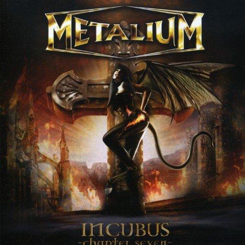 Metalium - Incubus - Chapter Seven