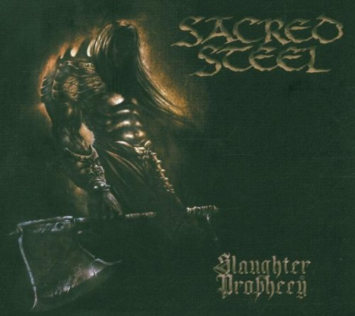 Sacred Steel - Slaughter Prophecy (Limited DigiPak Edition)