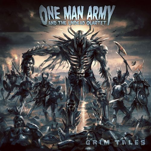 One Man Army and The Undead Quartet - Grim Tales (Limited Edition)