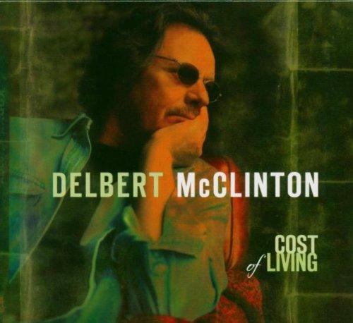McClinton , Delbert - Cost Of Living