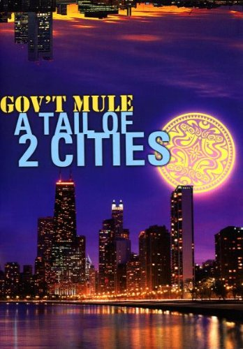 Gov't Mule - Gov't Mule - A Tail Of 2 Cities [2 DVDs]