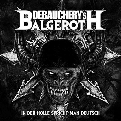 Debauchery's Balgeroth - In der Hölle spricht man Deutsch (Limited Edition) (Vinyl)