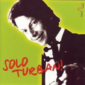 Turban , Ingolf - Solo Turban!