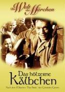 DVD - Das hölzerne Kälbchen (Die Welt der Märchen)