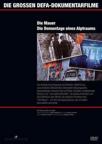 DVD - Die grossen DEFA-Dokumentarfilme 3: Die Mauer - Die Demontage eines Alptraums / Schaut auf diese Stadt - Die Geschichte West-Berlins)