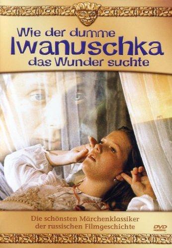 DVD - Wie der dumme Iwanuschka das Wunder suchte