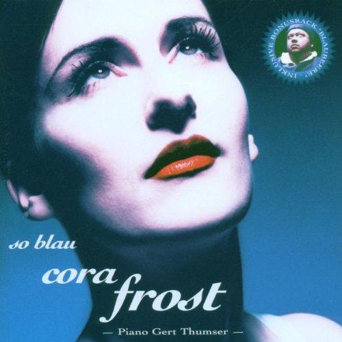 Frost , Cora - So blau