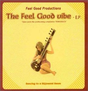 Feel Good Productions - The Feel Good Vibe (EP)
