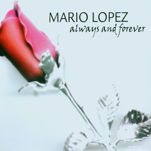 Lopez , Mario - Always And Forever (Maxi)
