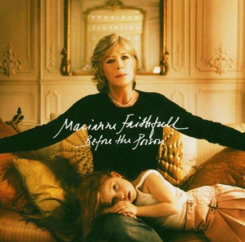 Faithfull , Marianne - Before the poison