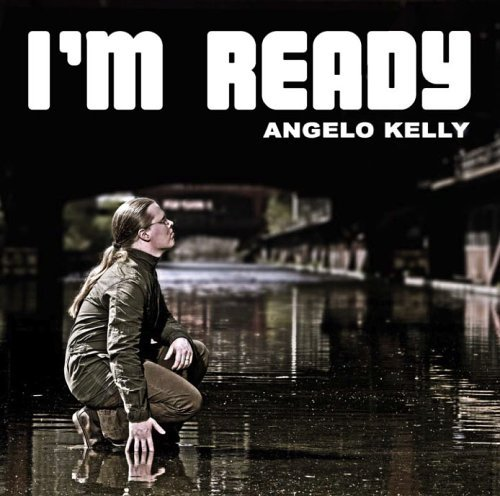 Kelly , Angelo - I'm Ready