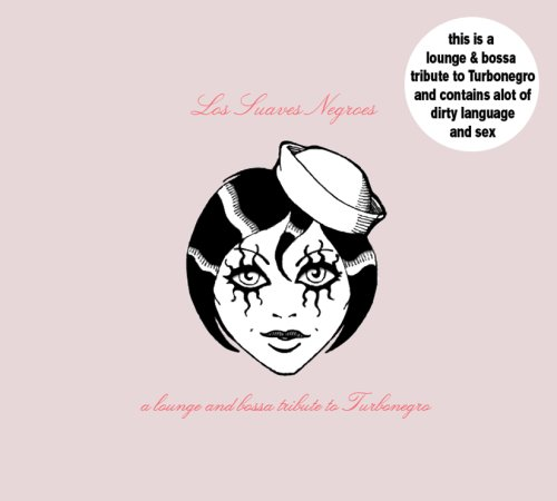 Sampler - Los Suaves Negroes: A Lounge And Bossa Tribute To Turbonegro