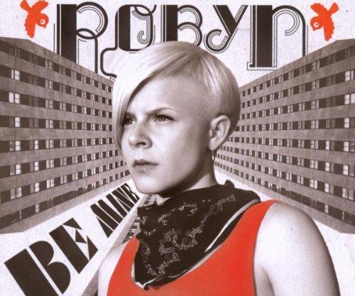 Robyn - Be Mine (Maxi)