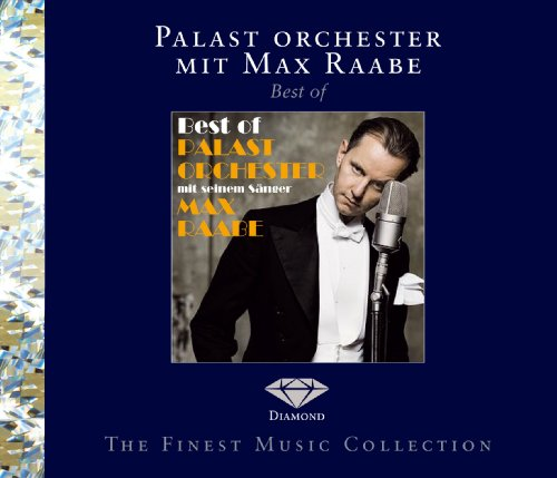 Raabe , Max & Palast Orchester - Best of (Diamond Edition)