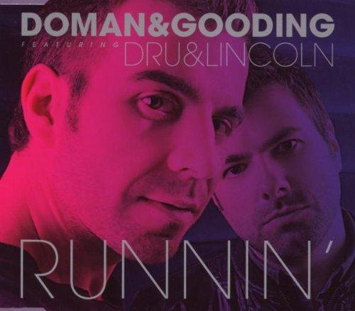 Doman & Gooding Feat. Dru & Lincoln - Runnin' (Maxi)
