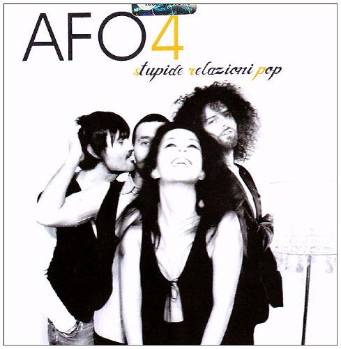 Afo 4 - Stupide Relazioni Pop