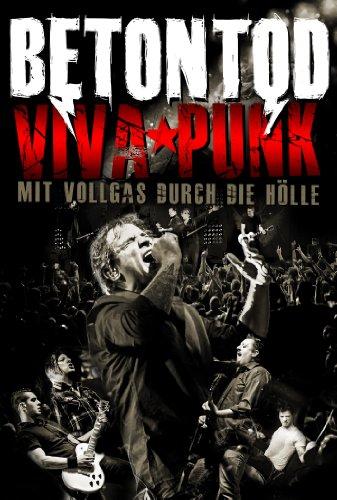 Betontod - Viva Punk - Mit Vollgas durch die Hölle (+ 2 CDs)