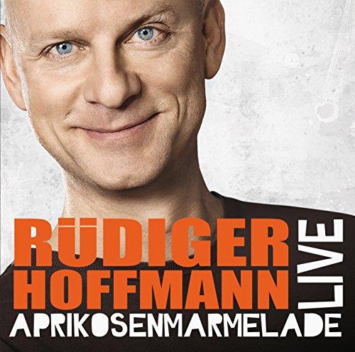 Hoffmann , Rüdiger - Aprikosenmarmelade Live