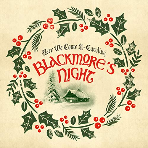 Blackmore's Night - Here We Come A-Caroling (Limited DigiPak Edition)