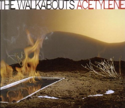 Walkabouts , The - Acetylene