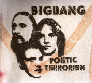BigBang - Poetic terrorism