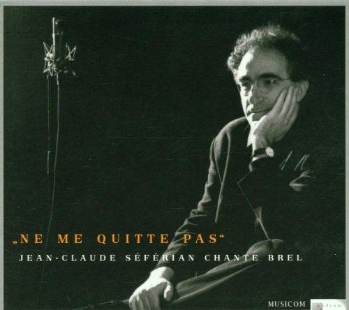 Seferian , Jean-Claude - Ne Me Quitte Pas - Chante Brel