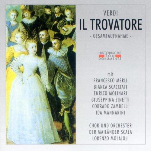Verdi , Giuseppe - Il Trovarore - GA (Molajoli)