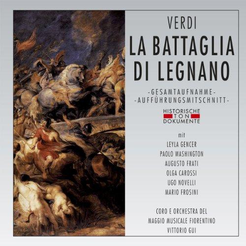 Verdi , Giuseppe - La Battaglia Di Legnano (GA) (Gencer, Washington, Frati, Gui)