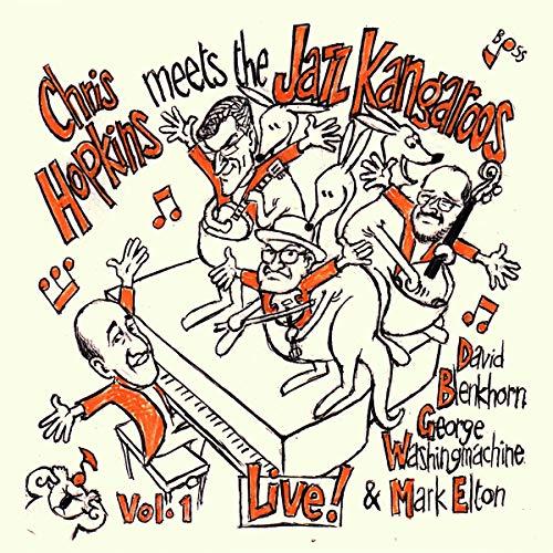 Hopkins , Chris meets The Jazz Kangaroos - Chris Hopkins Meets the Jazz Kangaroos,Vol. 1