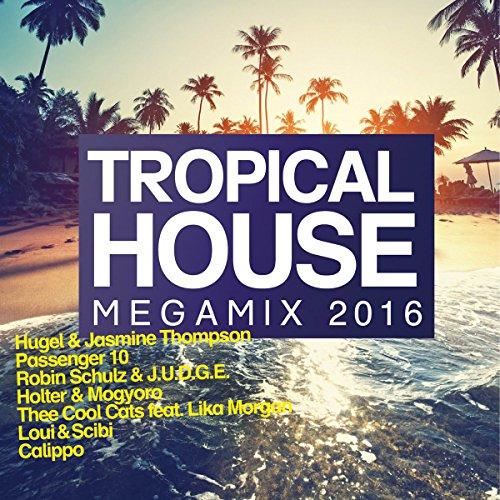 Sampler - Tropical House Megamix 2016
