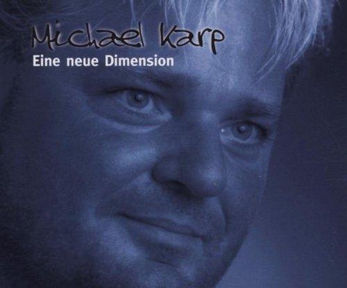 Karp , Michael - Eine Neue Dimension (Maxi)