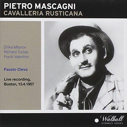 Mascagni , Pietro - Cavalleria Rusticana (Milanov, Tucker, Valentino, Cleva) (Walhall Eternity Series)