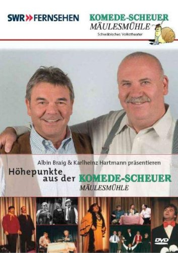 DVD - Höhepunkte aus der Komede-Scheuer Mäulesmühle (Albin Braig & Karlheinz Hartmann präsentieren)