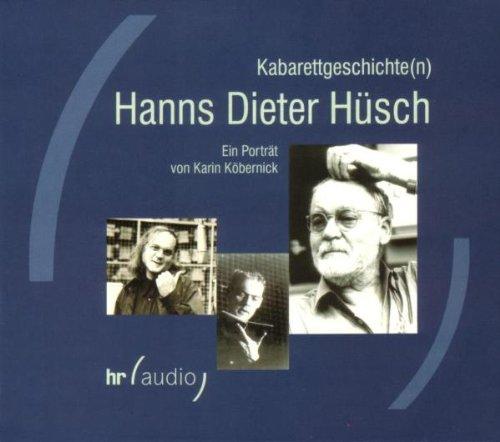 Hüsch , Hanns Dieter - Kabarettgeschichte(n)