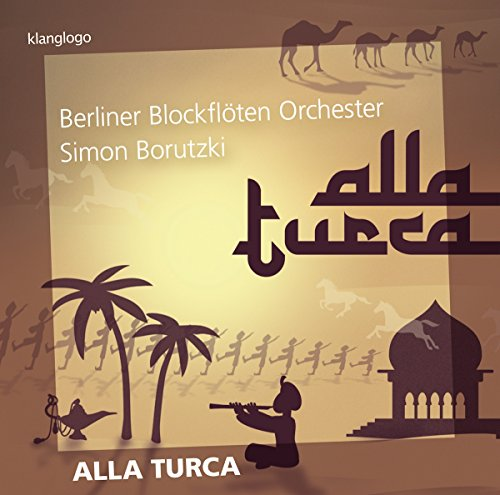 Borutzki , Simon & Berliner Blockflöten Orchester - Alla Turca