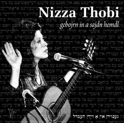 Nizza Thobi - Gebojrn in a Sajdn Hemdl