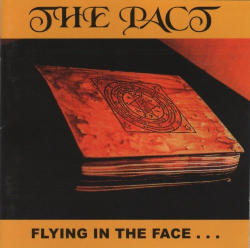 The Pact - Flying in the face...