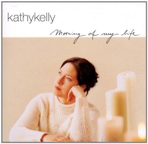 Kelly, Kathy - Morning of my life
