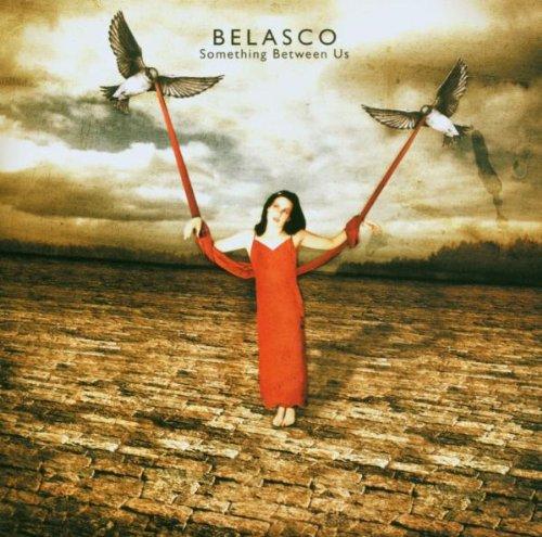 Belasco - Something Between Us (Best of)
