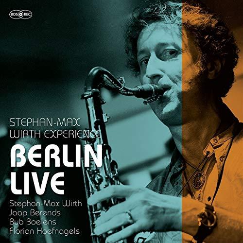 Wirth , Stephan-Max - Berlin Live