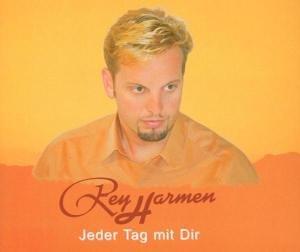 Harmen , Rey - Jeder Tag mit Dir (Maxi)