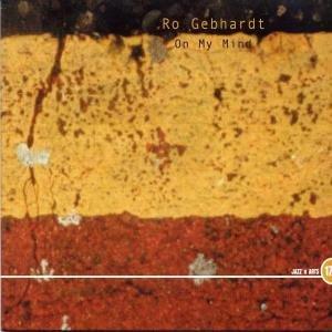 Gebhard , Ro - On My Mind