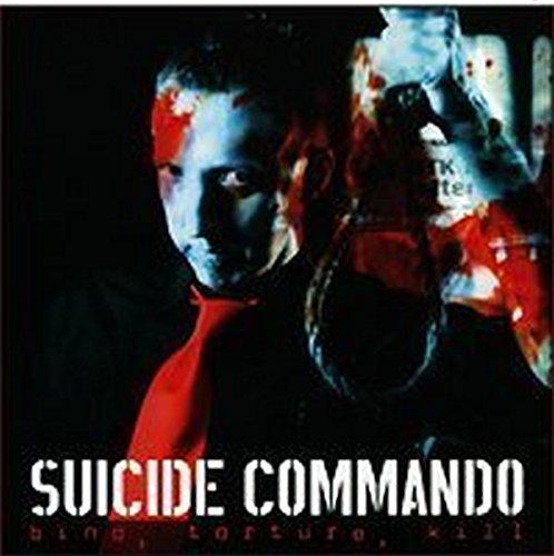 Suicide Commando - Bind, Torture, Kill (Limited Edition)