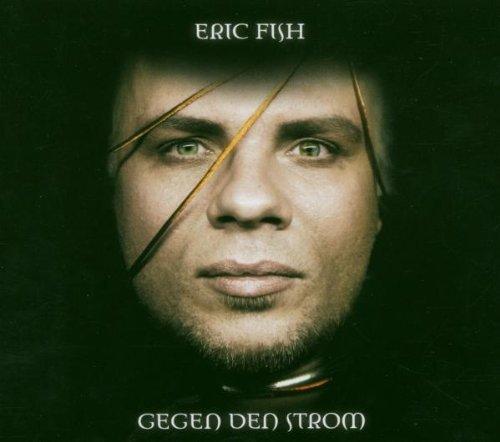 Fish , Eric - Gegen den Strom